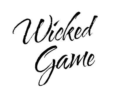 Wicked Game -